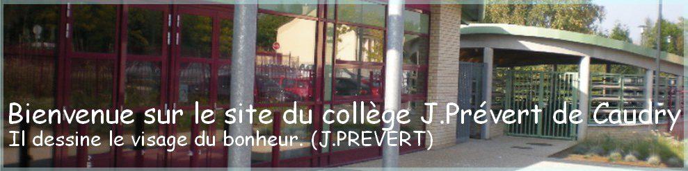 Bienvenue sur le site du collège J.Prévert de CAUDRY